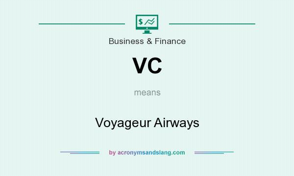 What does VC mean? It stands for Voyageur Airways