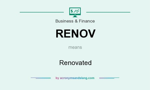 What does RENOV mean? It stands for Renovated