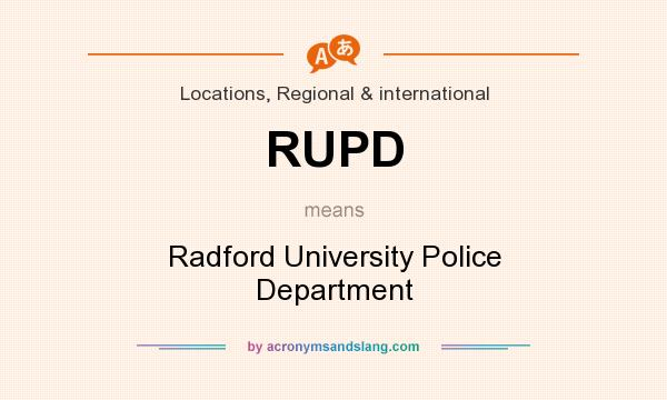 What does RUPD mean? It stands for Radford University Police Department