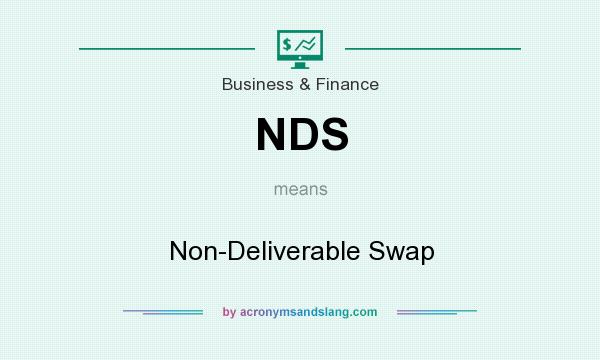 What does NDS mean? It stands for Non-Deliverable Swap