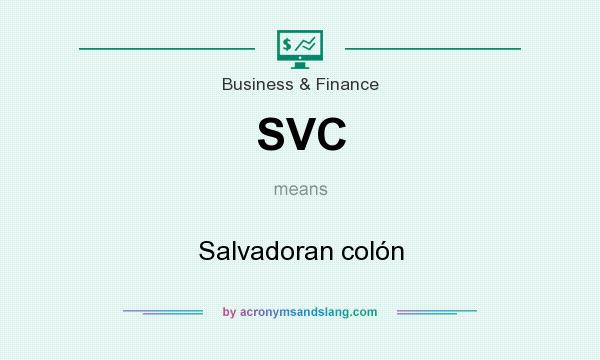 What does SVC mean? It stands for Salvadoran colón