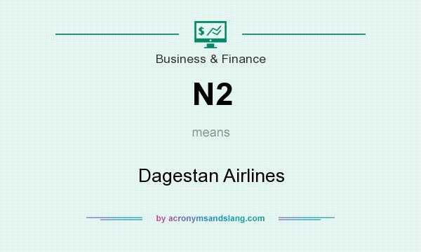 What does N2 mean? It stands for Dagestan Airlines