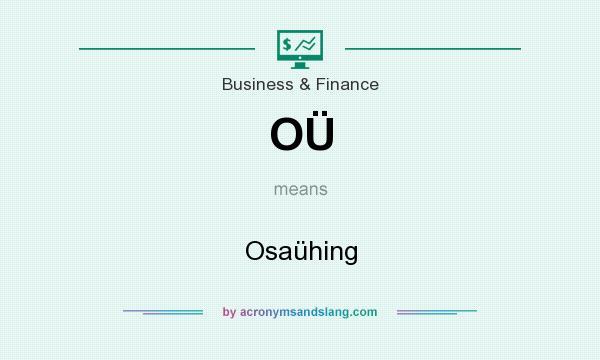 What does OÜ mean? It stands for Osaühing