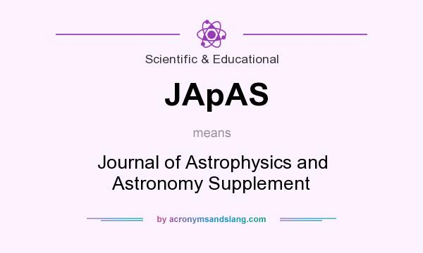 What does JApAS mean? It stands for Journal of Astrophysics and Astronomy Supplement