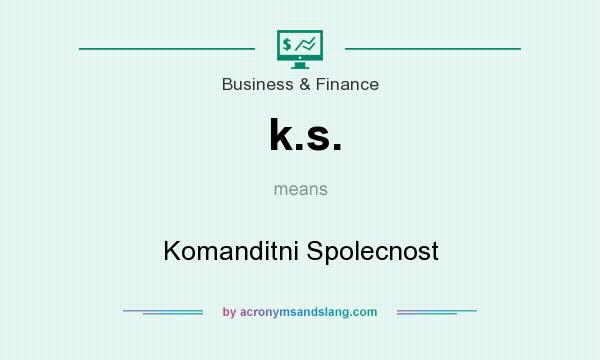 What does k.s. mean? It stands for Komanditni Spolecnost
