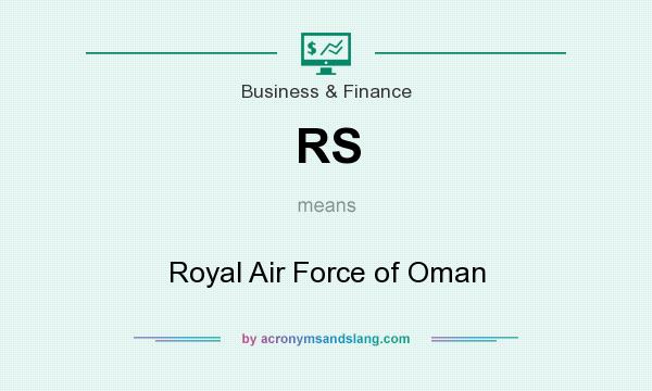 What does RS mean? It stands for Royal Air Force of Oman