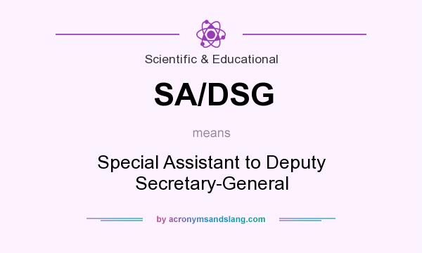 What does SA/DSG mean? It stands for Special Assistant to Deputy Secretary-General