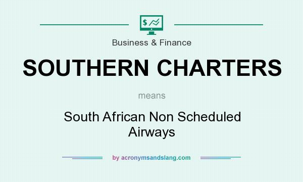 What does SOUTHERN CHARTERS mean? It stands for South African Non Scheduled Airways
