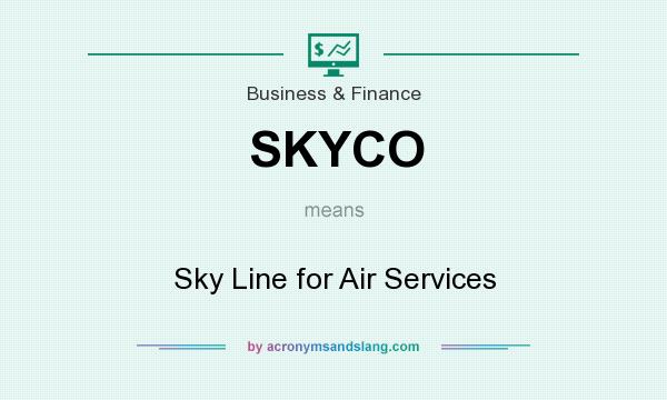 What does SKYCO mean? It stands for Sky Line for Air Services