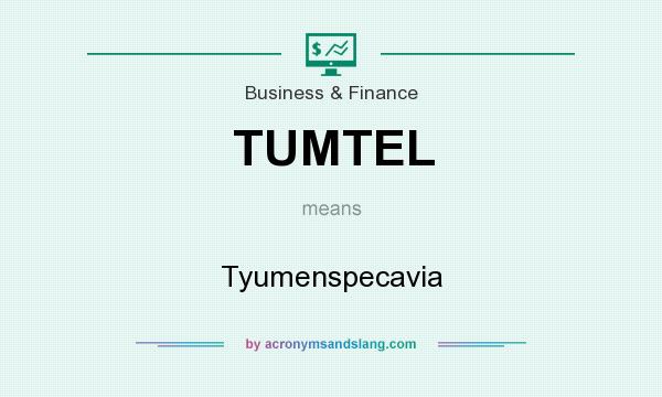 What does TUMTEL mean? It stands for Tyumenspecavia