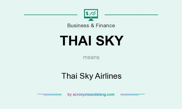 What does THAI SKY mean? It stands for Thai Sky Airlines