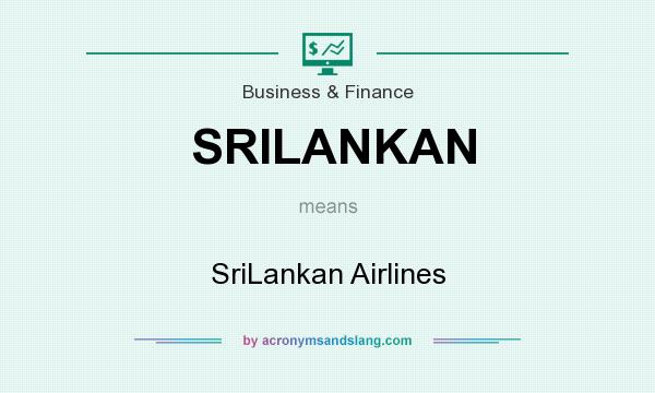 What does SRILANKAN mean? It stands for SriLankan Airlines