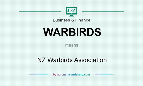 What does WARBIRDS mean? It stands for NZ Warbirds Association