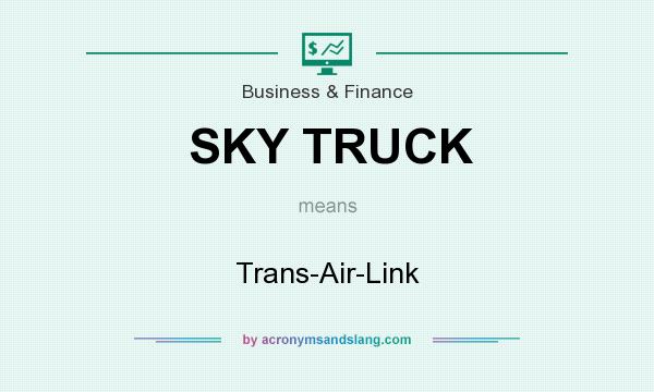 What does SKY TRUCK mean? It stands for Trans-Air-Link