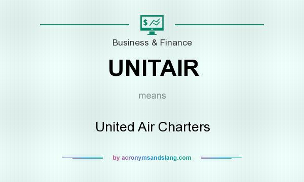 What does UNITAIR mean? It stands for United Air Charters