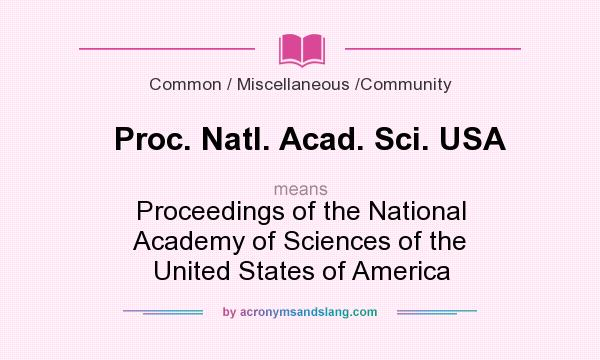 What does Proc. Natl. Acad. Sci. USA mean? It stands for Proceedings of the National Academy of Sciences of the United States of America