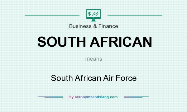 What does SOUTH AFRICAN mean? It stands for South African Air Force