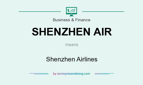 What does SHENZHEN AIR mean? It stands for Shenzhen Airlines
