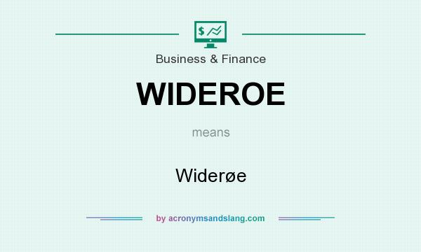 What does WIDEROE mean? It stands for Widerøe