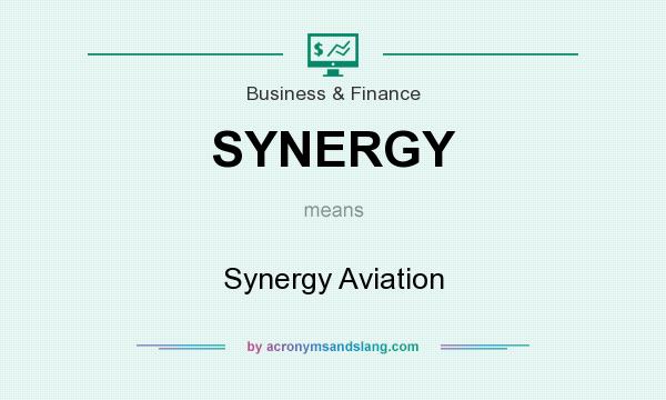 What does SYNERGY mean? It stands for Synergy Aviation