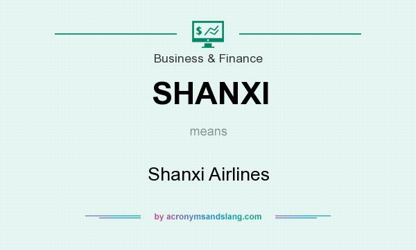 What does SHANXI mean? It stands for Shanxi Airlines