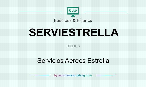 What does SERVIESTRELLA mean? It stands for Servicios Aereos Estrella