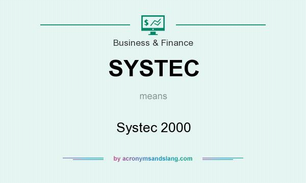 What does SYSTEC mean? It stands for Systec 2000