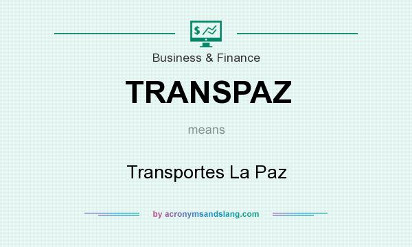 What does TRANSPAZ mean? It stands for Transportes La Paz