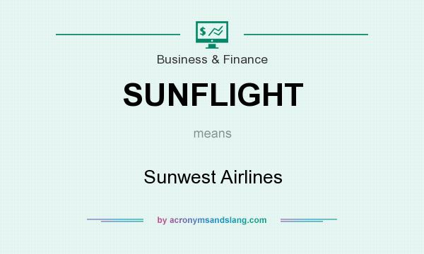 What does SUNFLIGHT mean? It stands for Sunwest Airlines