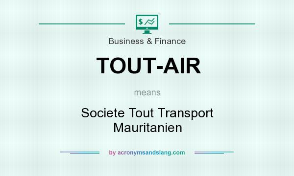 What does TOUT-AIR mean? It stands for Societe Tout Transport Mauritanien