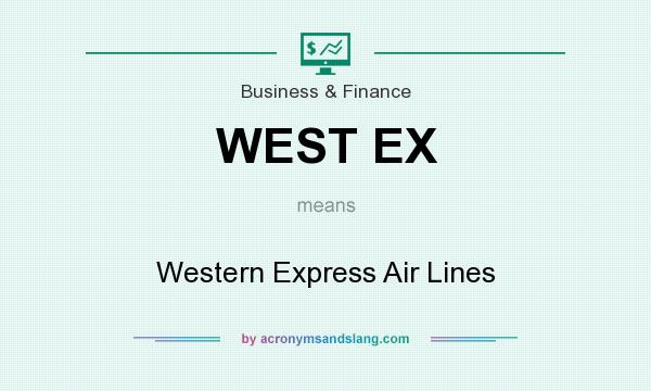 What does WEST EX mean? It stands for Western Express Air Lines