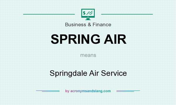 What does SPRING AIR mean? It stands for Springdale Air Service
