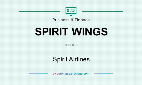 What does SPIRIT WINGS mean? It stands for Spirit Airlines