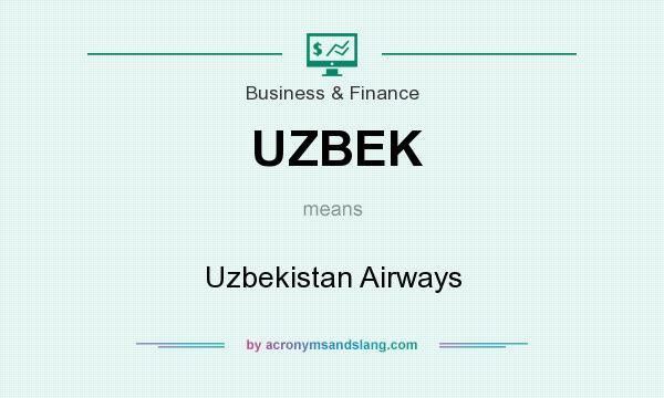What does UZBEK mean? It stands for Uzbekistan Airways