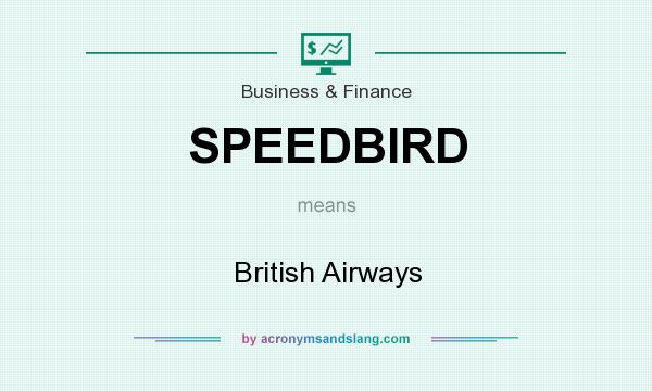 What does SPEEDBIRD mean? It stands for British Airways