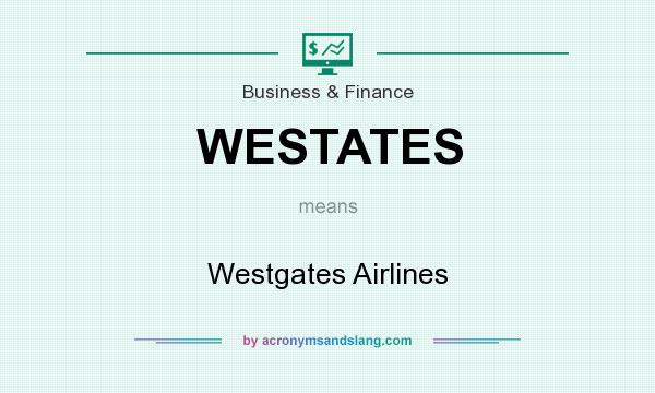 What does WESTATES mean? It stands for Westgates Airlines