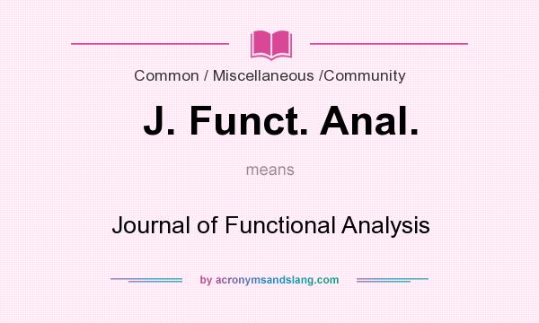 What does J. Funct. Anal. mean? It stands for Journal of Functional Analysis