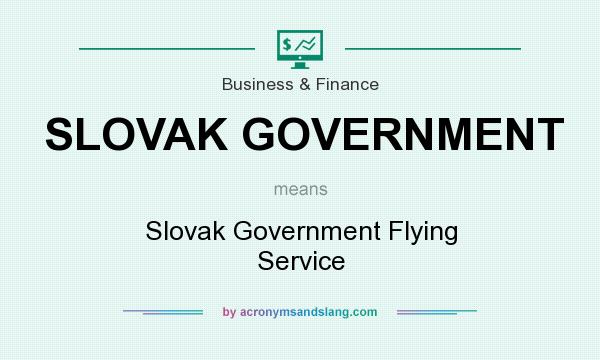 What does SLOVAK GOVERNMENT mean? It stands for Slovak Government Flying Service
