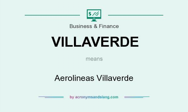What does VILLAVERDE mean? It stands for Aerolineas Villaverde