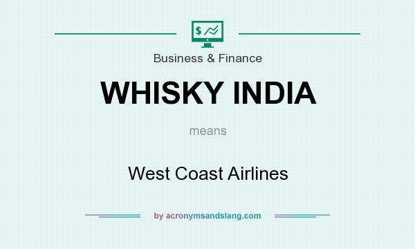What does WHISKY INDIA mean? It stands for West Coast Airlines