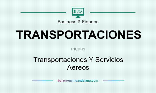 What does TRANSPORTACIONES mean? It stands for Transportaciones Y Servicios Aereos