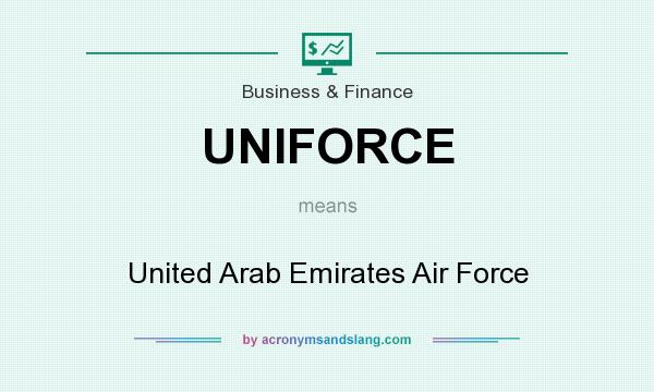 What does UNIFORCE mean? It stands for United Arab Emirates Air Force