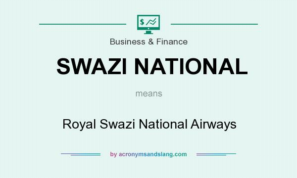 What does SWAZI NATIONAL mean? It stands for Royal Swazi National Airways