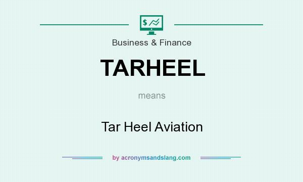 What does TARHEEL mean? It stands for Tar Heel Aviation