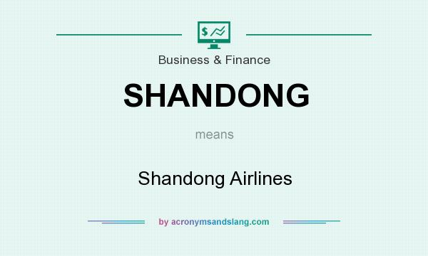 What does SHANDONG mean? It stands for Shandong Airlines