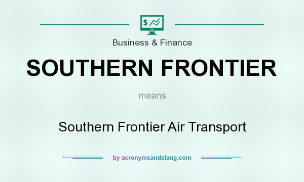 What does SOUTHERN FRONTIER mean? It stands for Southern Frontier Air Transport