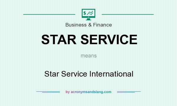 What does STAR SERVICE mean? It stands for Star Service International