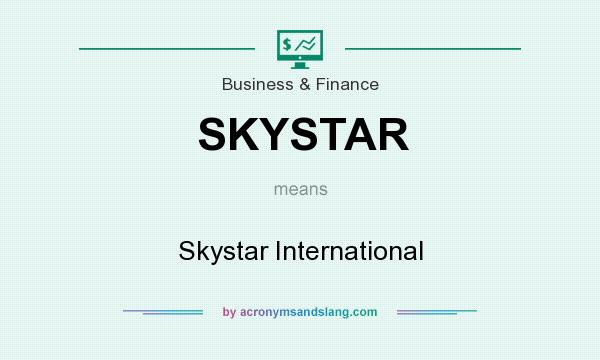 What does SKYSTAR mean? It stands for Skystar International