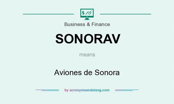 What does SONORAV mean? It stands for Aviones de Sonora