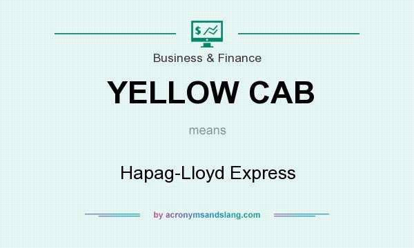 What does YELLOW CAB mean? It stands for Hapag-Lloyd Express